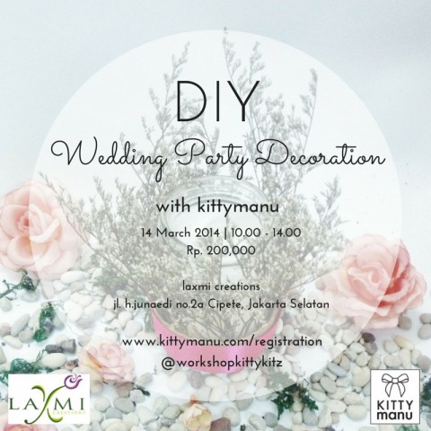 Workshop Kittykitz : DIY Wedding Party Decoration